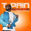 T-Pain feat K. Crump – Motivated